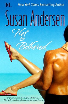 Hot & Bothered, SUSAN ANDERSEN