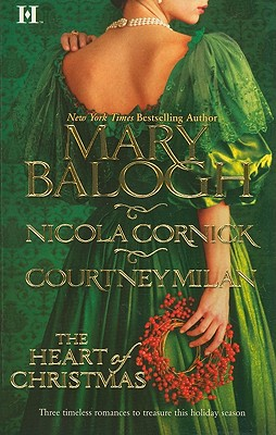 The Heart of Christmas: A Handful of Gold The Season for Suitors This Wicked Gift, MARY BALOGH, NICOLA CORNICK, COURTNEY MILAN