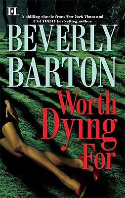 Worth Dying For, Beverly Barton