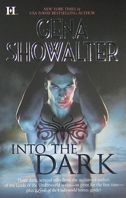 Into the Dark: The Darkest Fire #1 Lords of the Underworld / The Amazon's Curse #5 Atlantis / The Darkest Prison, Gena Showalter