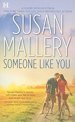 Someone Like You, Susan Mallery