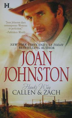 Hawk's Way: Callen & Zach: The Headstrong Bride The Disobedient Bride (Hqn), Joan Johnston