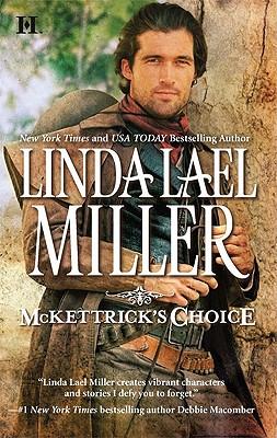 McKettrick's Choice (Hqn), Linda Lael Miller