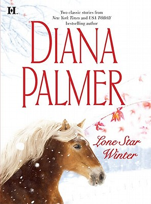 Lone Star Winter: The Winter Soldier Cattleman's Pride, Diana Palmer