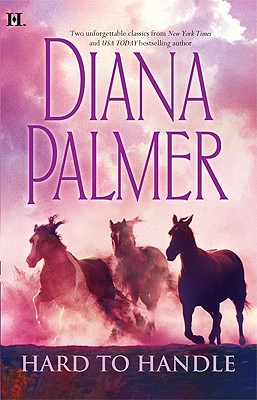 Hard To Handle: Hunter Man in Control, Diana Palmer