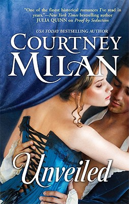 Unveiled (Hqn), Courtney Milan