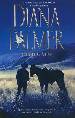 Renegade, Diana Palmer