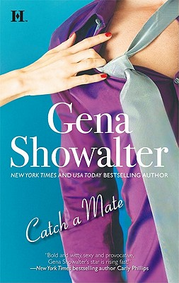 Catch a Mate, Gena Showalter