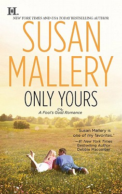 Only Yours (Hqn), Susan Mallery
