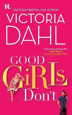 Good Girls Don't (Hqn), Victoria Dahl