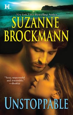 Unstoppable: Love with the Proper Stranger Letters to Kelly, Suzanne Brockmann