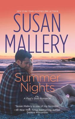Summer Nights (Fool's Gold, Book 8), Susan Mallery