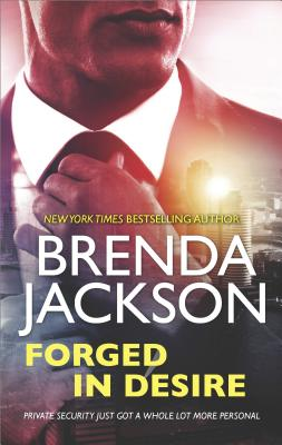 Forged in Desire (The Protectors), Brenda Jackson