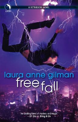 Free Fall (Retrievers, Book 5), Laura Anne Gilman