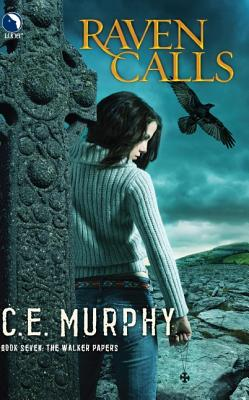 """Raven Calls (The Walker Papers, Book 7)"", ""Murphy, C.E."""
