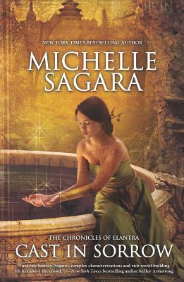 Cast in Sorrow (Chronicles of Elantra), Sagara, Michelle
