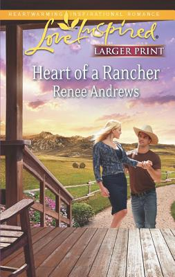 Heart of a Rancher (Love Inspired (Large Print)), Andrews, Renee