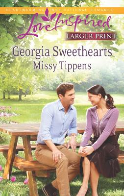 Georgia Sweethearts (Love Inspired (Large Print)), Tippens, Missy