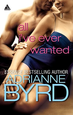 All I've Ever Wanted, Byrd, Adrianne