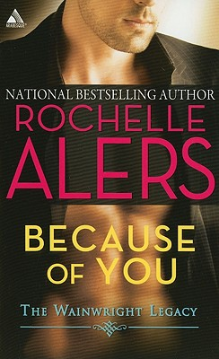 Because of You (Arabesque), Rochelle Alers