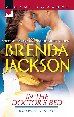 In the Doctor's Bed (Kimani Romance), Brenda Jackson