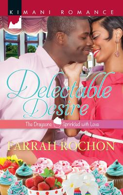 Image for Delectable Desire (Harlequin Kimani Romance)