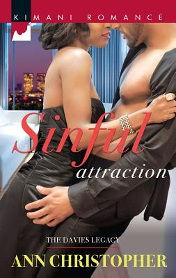 Sinful Attraction (Harlequin Kimani RomanceThe Davies Lega), Ann Christopher