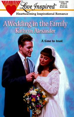 Image for A Wedding in the Family (Love Inspired #42)