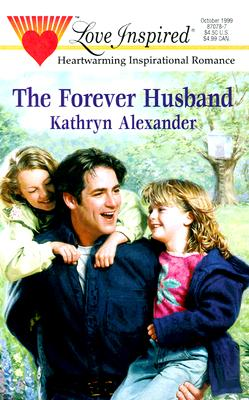 Image for The Forever Husband (Love Inspired #78)