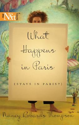 Image for What Happens In Paris (Stays In Paris?) (Harlequin Next)