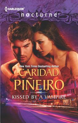 Kissed by a Vampire, Caridad Pineiro