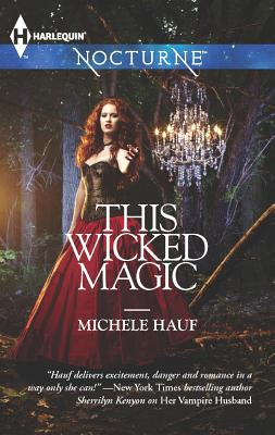 This Wicked Magic (Harlequin Nocturne), Hauf, Michele