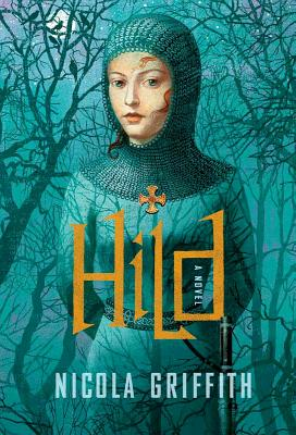 Hild: A Novel, Nicola Griffith