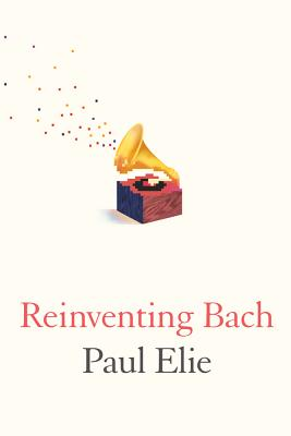 Image for Reinventing Bach