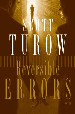 Reversible Errors: A Novel, Turow, Scott