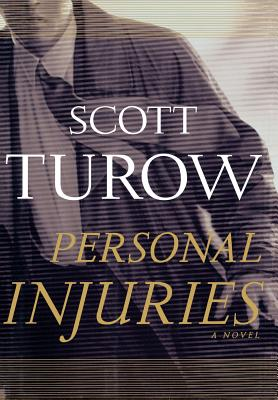 Personal Injuries (Scott Turow), Turow, Scott