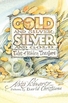 Image for Gold and Silver, Silver and Gold