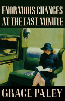 Image for Enormous Changes at the Last Minute: Stories