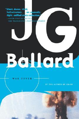 War Fever, Ballard, J. G.