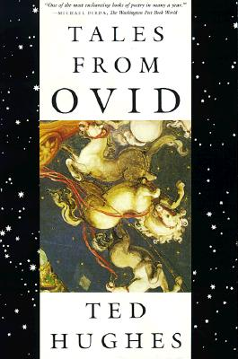 Tales from Ovid: 24 Passages from the Metamorphoses, Hughes, Ted