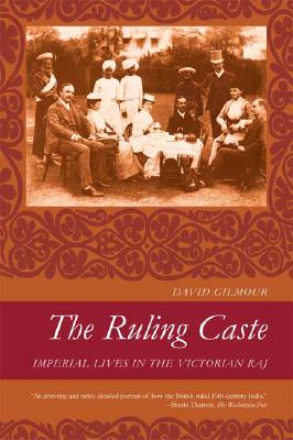 The Ruling Caste, Gilmour, David