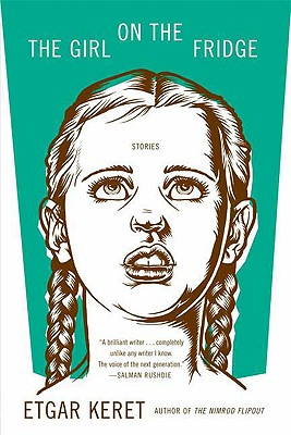 Image for The Girl on the Fridge: Stories