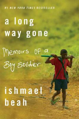 Image for LONG WAY GONE, A MEMOIRS OF A BOY SOLDIER