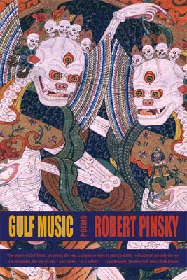 "Gulf Music, ""Pinsky, Robert"""