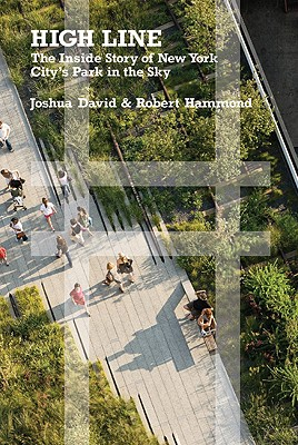 Image for High Line: The Inside Story of New York City's Park in the Sky