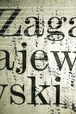 Unseen Hand: Poems, Adam Zagajewski