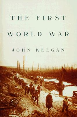The First World War, Keegan, John