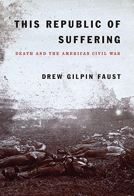 Image for This Republic of Suffering: Death and the American Civil War (Uncorrected Proof)