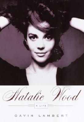 Image for Natalie Wood: A Life