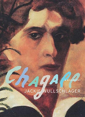 Image for Chagall: A Biography